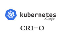 CRI-O将如何把Kubernetes推上容器生态系统的中心位置_Kubernetes中文社区