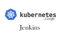 Jenkins:乘着 Kubernetes 的翅膀_Kubernetes中文社区