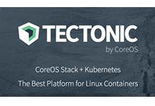 CoreOS推新版Tectonic平台,支援Kubernetes自动更新功能_Kubernetes中文社区