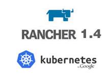 Rancher 1.4发布:Kubernetes体验的大迈进_Kubernetes中文社区
