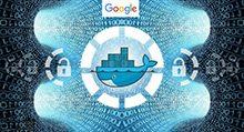 让镜像漏洞无处藏身,Google推出容器镜像扫描功能_Kubernetes中文社区