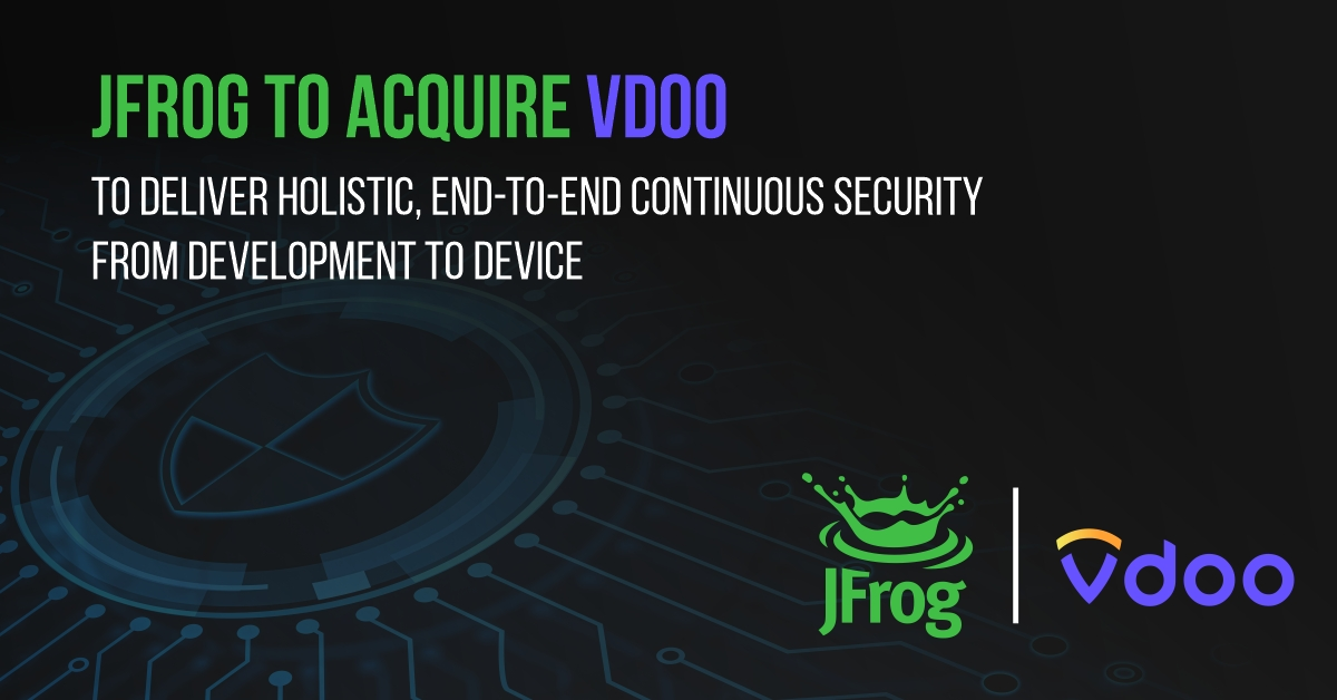 JFrog 收购 Vdoo 以提供从开发到设备的端到端持续安全_Kubernetes中文社区